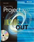 Microsoft Project 2007 Inside Out