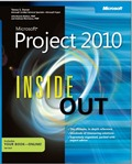 Microsoft Project 2010 Inside Out